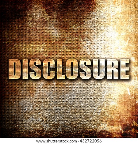 disclosure, 3D rendering, metal text on rust background - stock photo