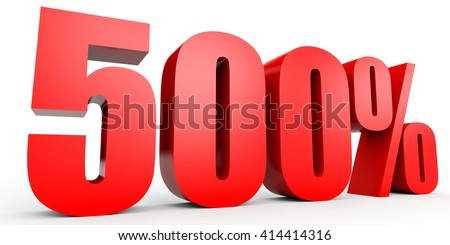 Discount 500 percent off. 3D illustration on white background. - stock photo