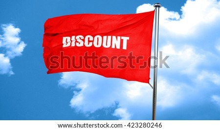 discount sign background, 3D rendering, a red waving flag - stock photo