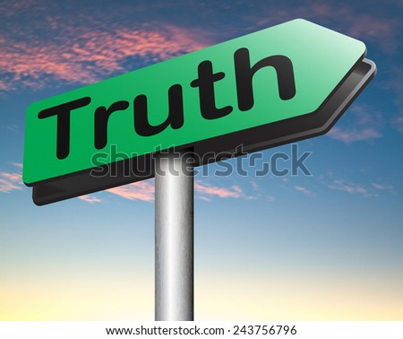 discover truth be honest honesty leads a long way find justice law and order  - stock photo