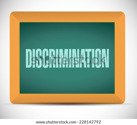 discrimination message illustration design over a white background - stock photo