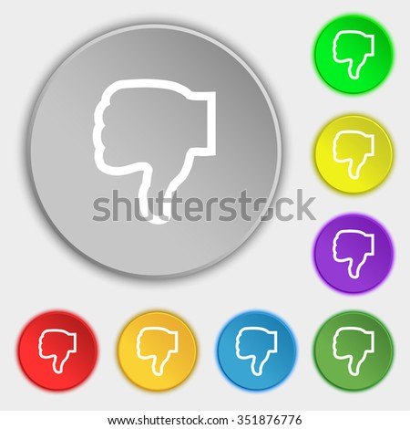 Dislike icon sign. Symbol on eight flat buttons. illustration - stock photo