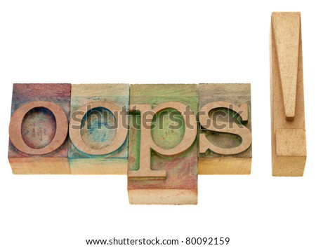 dismay or surprise concept - oops exclamation - isolated word in vintage wood letterpress printing blocks - stock photo