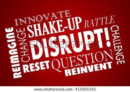 Disrupt Change Innovate New Business Product Concept Word Collage - stock photo