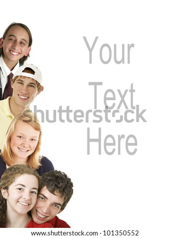 Diverse smiling teenagers, arranged as border, with copyspace.  All have beautiful teeth.  Isolated on white.