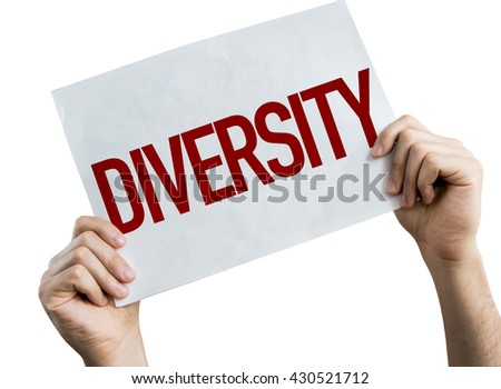 Diversity placard isolated on white background - stock photo