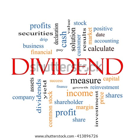 Dividend Word Cloud Concept with great terms such as pay, assets, yield and more. - stock photo