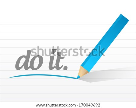 do it message illustration design over a white background - stock photo