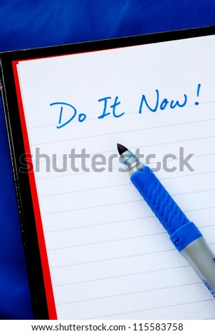 Do It Now concepts of to do list isolated on blue