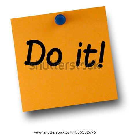 Do it orange postit affixed with blue small thumb tack on white - stock photo