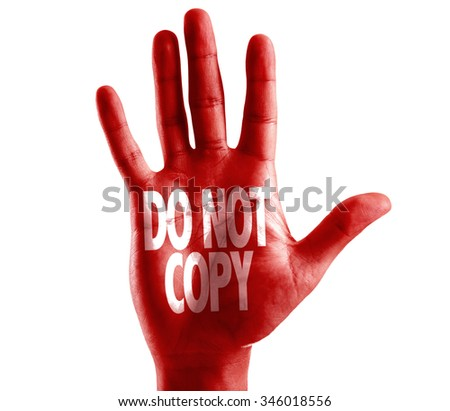 Do Not Copy written on hand isolated on white background - stock photo