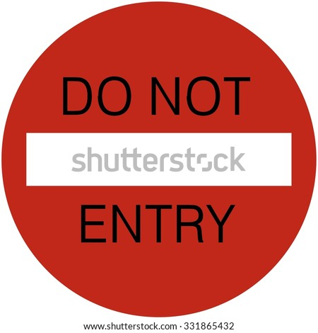 Do Not Entry Sign - stock photo