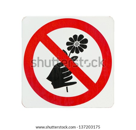 Do not pick flower sign,red cycle color