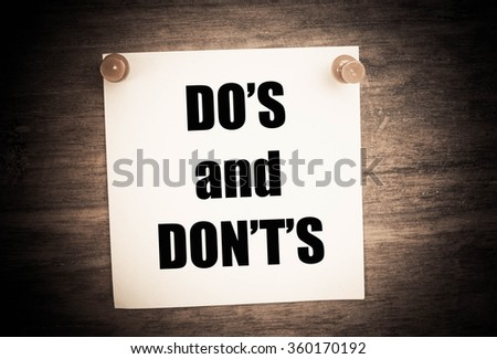 Do's and Don't's Message.  - stock photo