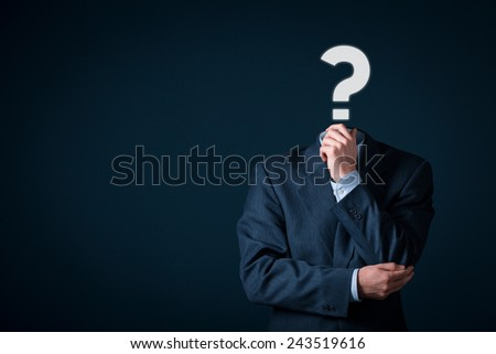 Do you have a question? Business is full of questions concept.  - stock photo