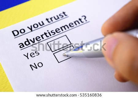 Do you trust advertisement? No
