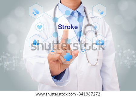 Doctor hand touching stroke sign on virtual screen. medical concept