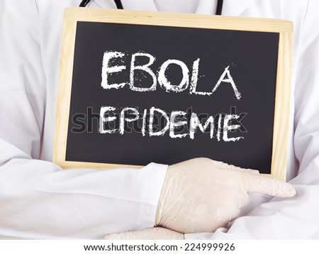 Doctor shows information: Ebola epidemic in german