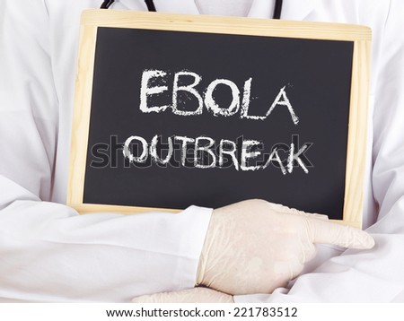 Doctor shows information: Ebola outbreak - stock photo