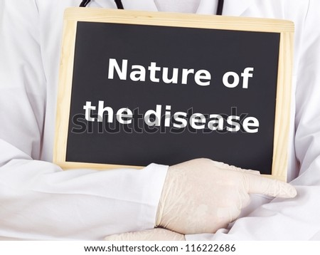 Doctor shows information: nature of the disease