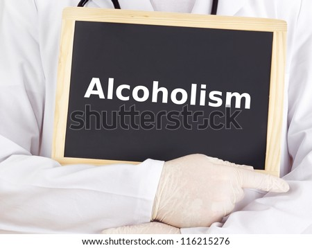 Doctor shows information on blackboard: alcoholism