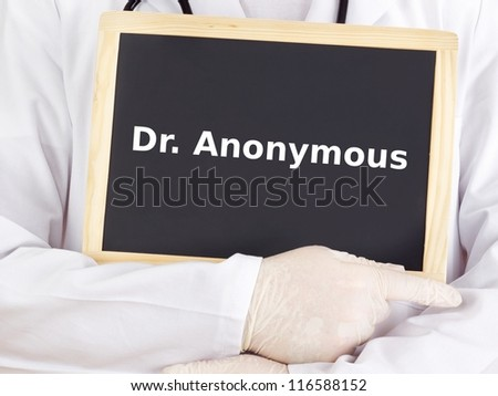 Doctor shows information on blackboard: dr anonymous