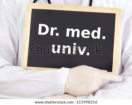 Doctor shows information on blackboard: dr med univ