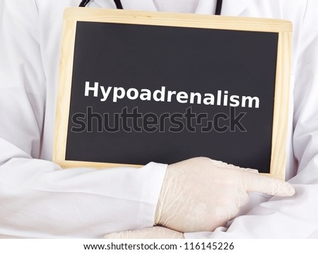 Doctor shows information on blackboard: hypoadrenalism