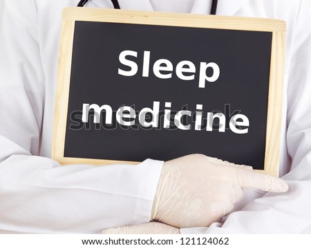 Doctor shows information on blackboard: sleep medicine