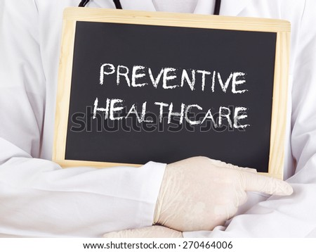 Doctor shows information: preventive healthcare - stock photo