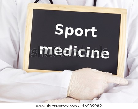 Doctor shows information: sport medicine