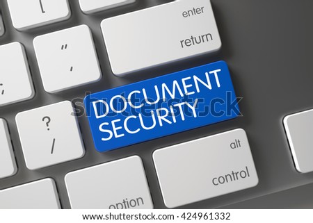Document Security Concept: Modern Keyboard with Document Security, Selected Focus on Blue Enter Keypad. Blue Document Security Button on Keyboard. 3D Illustration. - stock photo