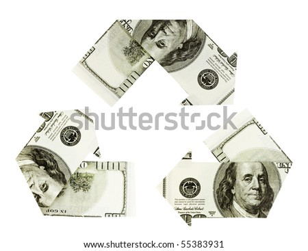 Dollar bills on white background folded into arrows in the shape of the recycling symbol - stock photo