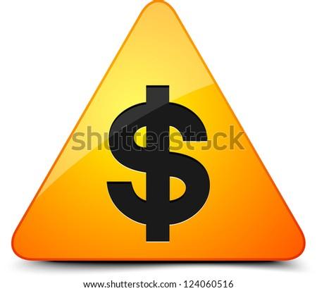 Dollar Hazard sign - stock photo