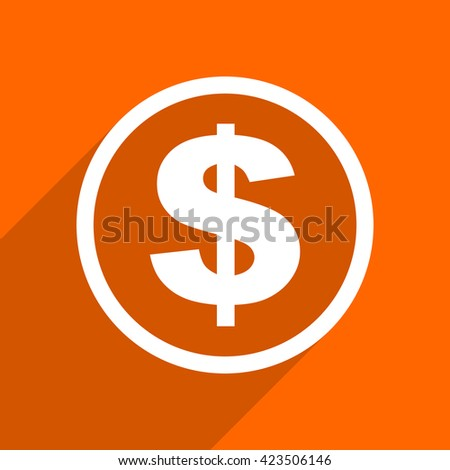 dollar icon. Orange flat button. Web and mobile app design illustration