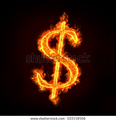 dollar sign in fire with flames, for money concepts or financial crisis. - stock photo