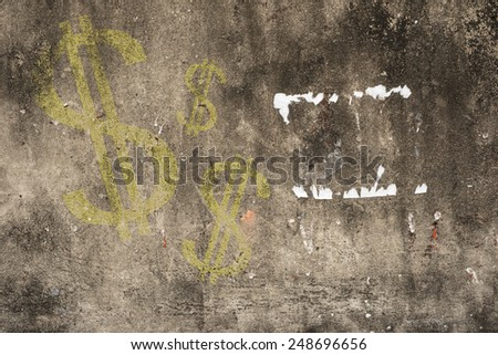 Dollar written with a chalk on cracked concrete,vintage wall background  - stock photo