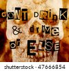 don't drink and drive or else - stock photo