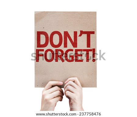 Don't Forget! card isolated on white background - stock photo