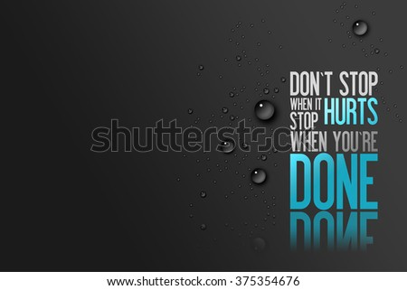 Don´t Stop When it Hurts - Stop when you´re Done - Fitness Centre Advertisement Card for New Customers - Motivational Quote - stock photo