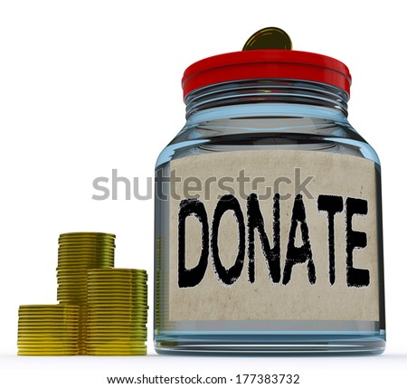 Donate Jar Showing Fundraising Charity And Contributions