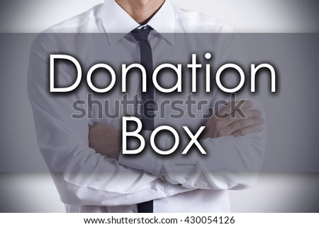 Donation Box - Closeup of a young businessman with text - business concept - horizontal image
