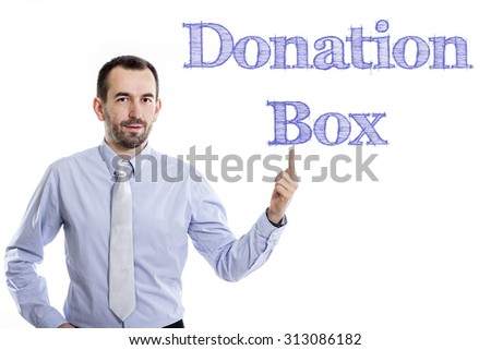 Donation Box - Young businessman with small beard pointing up in blue shirt