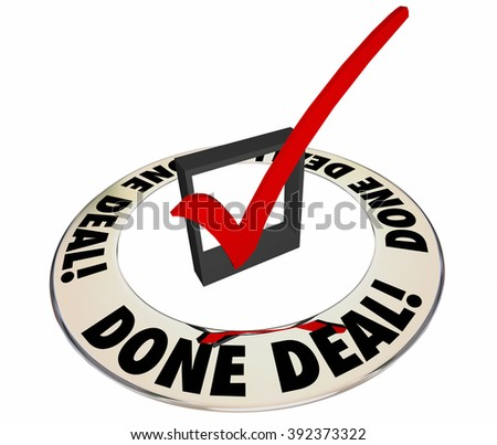 Done Deal Sale Closed Signed Contract Check Mark Box - stock photo