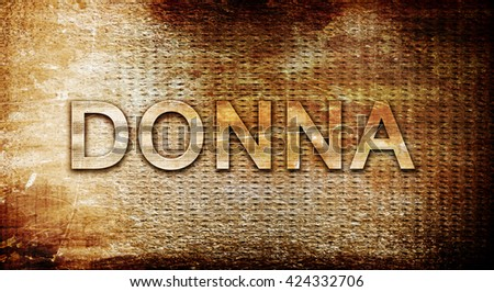 donna, 3D rendering, text on a metal background