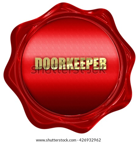 doorkeeper, 3D rendering, a red wax seal - stock photo