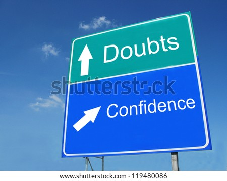 Doubts-Confidence road sign - stock photo