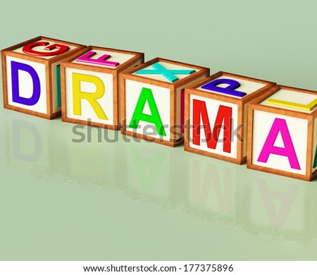 Drama Blocks Showing Roleplay Theatre Or Production - stock photo