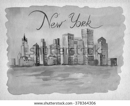 drawing by hand on paper beautiful New York. Watercolor illustration with Tower and business building, view of the city with high and beautiful river.Greeting card with inscription by hand - stock photo
