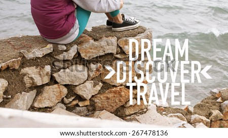 Dream Discover Travel / Inspirational Traveler Adventurer Quote Wallpaper Poster Design - stock photo